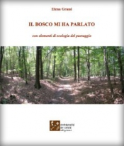 Il bosco mi ha parlato  Elena Grassi   Impronte di luce