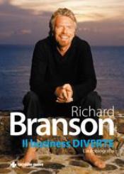 Il business DIVERTE  Richard Branson   Tecniche Nuove