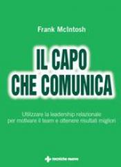 Il capo che comunica  Frank McIntosh   Tecniche Nuove