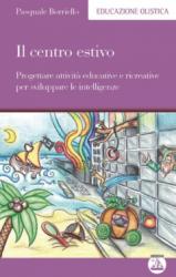 Il Centro Estivo  Pasquale Borriello   Edizioni Enea