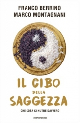 Il cibo della saggezza  Franco Berrino Marco Montagnani  Mondadori