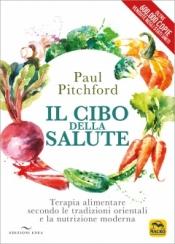 Il Cibo della Salute (600.00 copie vendute negli USA)  Paul Pitchford   Macro Edizioni
