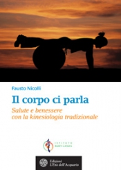 Il corpo ci parla  Fausto Nicolli   L'Età dell'Acquario Edizioni