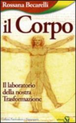 Il Corpo  Rossana Becarelli   Edizioni Sì