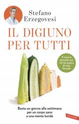 Il digiuno per tutti  Stefano Erzegovesi   Vallardi Editore