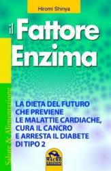Il Fattore Enzima (Copertina rovinata)  Hiromi Shinya   Macro Edizioni