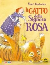 Il Gatto della Signora Rosa  Valeri Gorbachev   Macro Edizioni