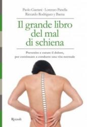 Il Grande libro del mal di schiena  Paolo Gaetani Lorenzo Panella  Rizzoli