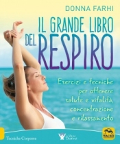 Il Grande Libro del Respiro  Donna Farhi   Macro Edizioni