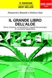 Il grande libro dell'Aloe  Alessandro Bassetti Stefano Sala  Zuccari