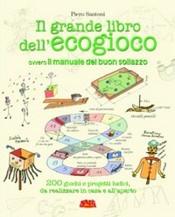Il grande libro dell'ECOGIOCO  Piero Santoni   Terra Nuova Edizioni