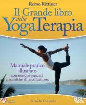 Il Grande Libro della Yoga Terapia  Remo Rittiner   Bis Edizioni