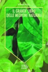 Il grande libro delle medicine naturali  Rosalba Pagano   Xenia Edizioni