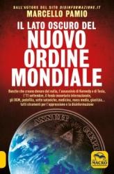 Il lato oscuro del nuovo ordine mondiale  Marcello Pamio   Macro Edizioni