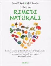 Il libro dei Rimedi Naturali (oltre 500.000 copie vendute nel mondo)  James F. Balch Mark Stengler  Armenia