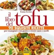 Il Libro del Tofu  Ivana Iovino   Macro Edizioni