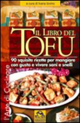 Il Libro del Tofu (Vecchia edizione)  Ivana Iovino   Macro Edizioni