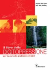 Il Libro della Digitopressione  Gach Michael Reed Beth A. Henning  Edizioni Mediterranee