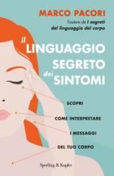 Il linguaggio segreto dei sintomi  Marco Pacori   Sperling & Kupfer