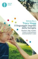 Il Linguaggio Segreto della Famiglia  Tracy Hogg   Mondadori