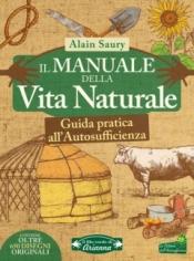 Il Manuale della Vita Naturale  Alain Saury   Arianna Editrice