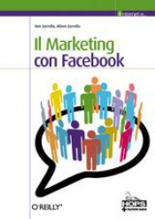 Il Marketing con Facebook  Dan Zarrella Alison Zarrella  Tecniche Nuove