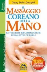 Il Massaggio Coreano della Mano  Georg Stefan Georgieff   Macro Edizioni