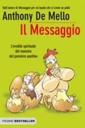Il Messaggio  Anthony De Mello   Piemme