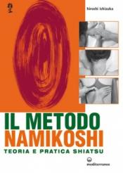 Il metodo Namikoshi  Hiroshi Ishizuka   Edizioni Mediterranee
