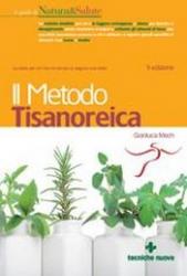 Il Metodo Tisanoreica  Gianluca Mech   Tecniche Nuove