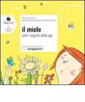Il miele  Francesca Valente   Slow Food Editore