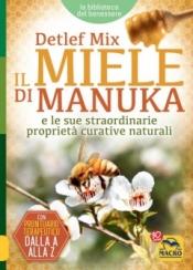 Il Miele di Manuka  Detlef Mix   Macro Edizioni