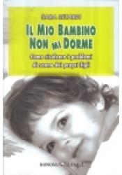 Il Mio Bambino Non Mi Dorme (ebook)  Sara Letardi   Bonomi Editore