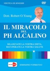 Il Miracolo del PH Alcalino (DVD)  Robert Young Shelley Redford Young  Macro Edizioni