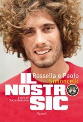 Il Nostro Sic  Paolo Beltramo Rossella Simoncelli Paolo Simoncelli Rizzoli
