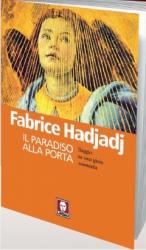 Il paradiso alla porta  Fabrice Hadjadj   Lindau