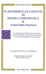 Il Pensiero e gli Appunti di Pratica Omeopatica (Vecchia edizione)  Tomas Pablo Paschero   Salus Infirmorum