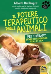 Il Potere Terapeutico degli Animali  Alberto Dal Negro   Macro Edizioni