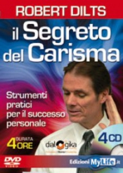 Il Segreto del Carisma (Videocorso DVD)  Robert Dilts   MyLife Edizioni