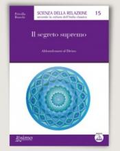 Il segreto supremo  Priscilla Bianchi   Edizioni Enea