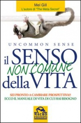 Il senso NON comune della vita  Mel Gill   Macro Edizioni
