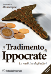 Il Tradimento di Ippocrate  Domenico Mastrangelo   Salus Infirmorum
