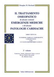 Il Trattamento Omeopatico di alcune Comuni Emergenze Mediche e di alcune Patologie Cardiache  Douglas Borland   Salus Infirmorum
