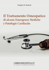 Il Trattamento Omeopatico di alcune Emergenze Mediche e Patologie Cardiache  Douglas Borland   Salus Infirmorum