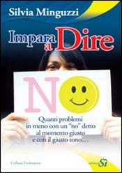 Impara a dire NO  Silvia Minguzzi   Edizioni Sì