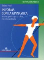 In Forma con la Ginnastica  Tatjana Held   Edizioni Mediterranee