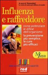 Influenza e raffreddore  Autori Vari   Red Edizioni