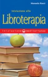 Iniziazione alla Libroterapia  Manuela Racci   Edizioni Mediterranee