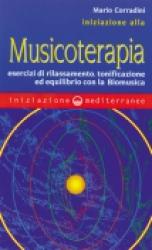 Iniziazione alla Musicoterapia  Mario Corradini   Edizioni Mediterranee