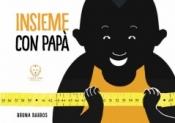Insieme con papà  Bruna Barros   Il Leone Verde